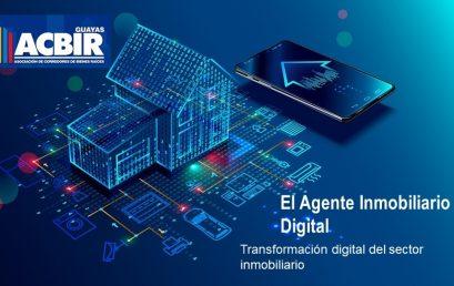 Charla Online «TRANSFORMACIÓN DIGITAL DEL SECTOR INMOBILIARIO-AGENTE INMOBILIARIO DIGITAL»