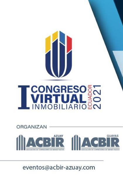 Primer Congreso Inmobiliario   Organizado por ACBIR Guayas y ACBIR Azuay